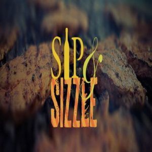 Win a Set of Passes to Sip & Sizzle